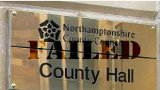 Northamptonshire Failed County Council